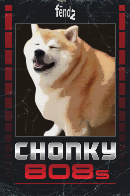 fendz chonky 808s cover